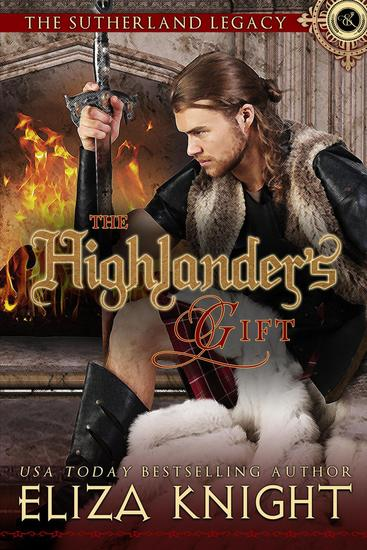 The Highlander's Gift - Sutherland Legacy Series #1 - cover