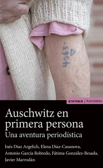 Auschwitz en primera persona - Una aventura periodística - cover