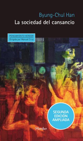 La sociedad del cansancio - Segunda edición ampliada - cover