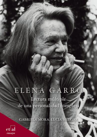 Elena Garro - Lectura múltiple de una personalidad compleja - cover