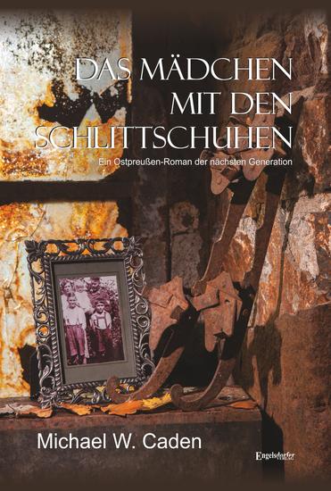 Das Mädchen mit den Schlittschuhen - Ein Ostpreußen-Roman der nächsten Generation - cover