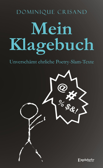 Mein Klagebuch - Unverschämt ehrliche Poetry-Slam-Texte - cover