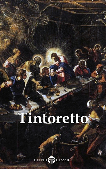Delphi Complete Works of Tintoretto (Illustrated) - cover