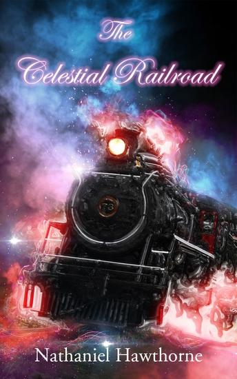 The Celestial Railroad - cover