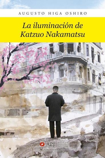 La iluminación de Katzuo Nakamatsu - cover