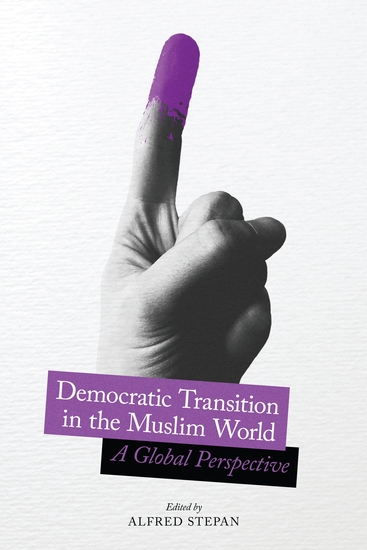 Democratic Transition in the Muslim World - A Global Perspective - cover