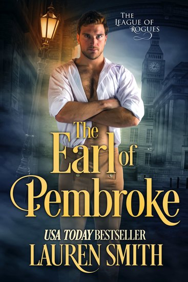 The Earl of Pembroke: A League of Rogue's novel - The Wicked Earls' Club - cover