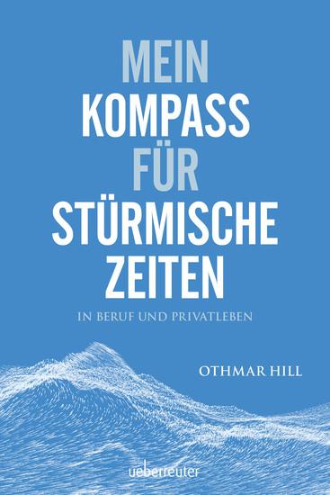 Mein Kompass für stürmische Zeiten - Für Beruf und Privatleben - cover