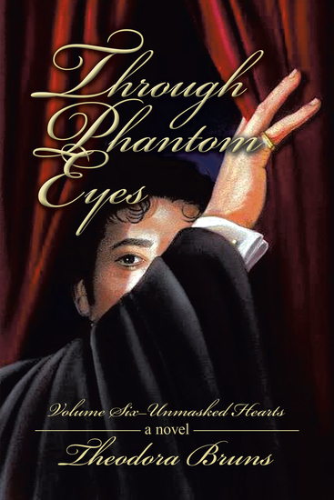 Through Phantom Eyes - Volume Six—Unmasked Hearts - cover