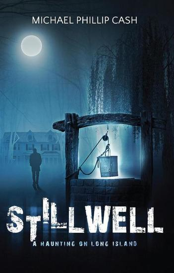 Stillwell: A Haunting on Long Island - A Haunting on Long Island Series #1 - cover