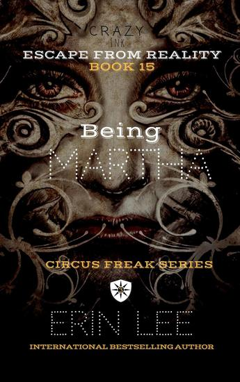 Being Martha - Circus Freak Series - cover