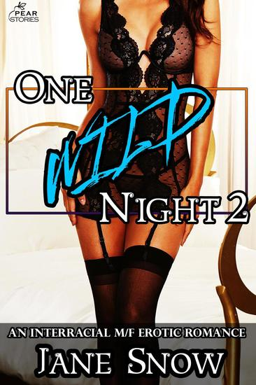 One Wild Night 2 - Three Wild Nights #2 - cover