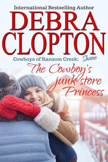 Shane: The Cowboy's Junk-Store Princess - Cowboys of Ransom Creek #4 - cover