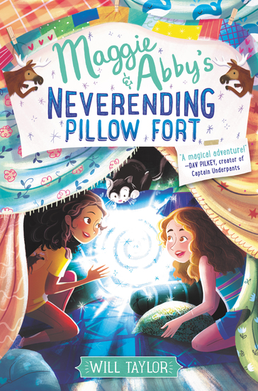 Maggie & Abby's Neverending Pillow Fort - cover