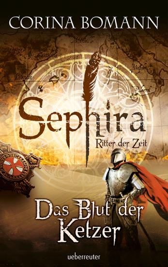 Sephira Ritter der Zeit - Das Blut der Ketzer - cover