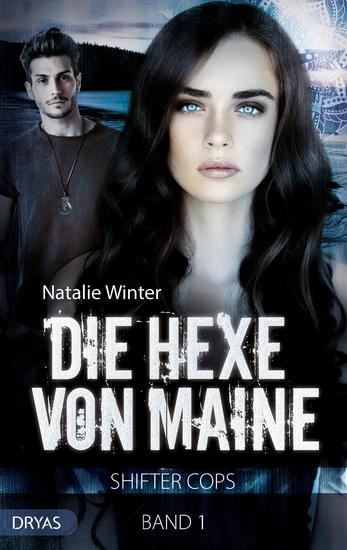 Die Hexe von Maine - Shifter Cops Band 1 - cover