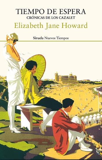 Tiempo de espera Crónicas de los Cazalet - Crónicas de los Cazalet - cover