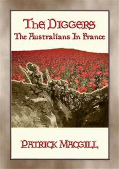 THE DIGGERS - The Australians in France - FREE eBook - cover