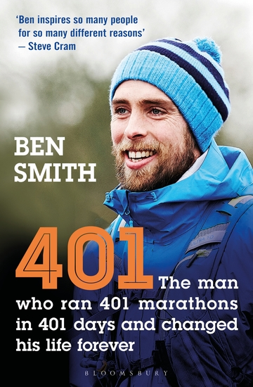 401 - The Man who Ran 401 Marathons in 401 Days and Changed his Life Forever - cover