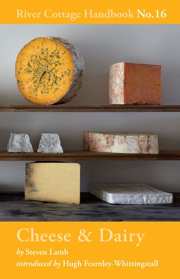 Cheese & Dairy - River Cottage Handbook No16 - cover