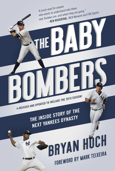 The Baby Bombers - The Inside Story of the Next Yankees Dynasty - cover