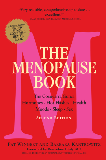 The Menopause Book - The Complete Guide: Hormones Hot Flashes Health Moods Sleep Sex - cover