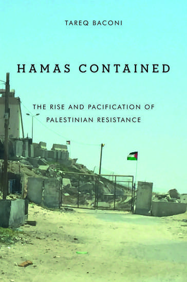 Hamas Contained - The Rise and Pacification of Palestinian Resistance - cover