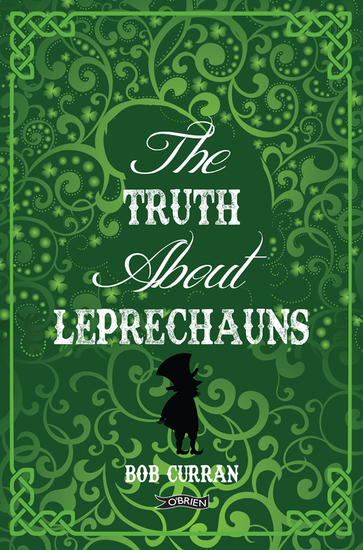The Truth About Leprechauns - cover