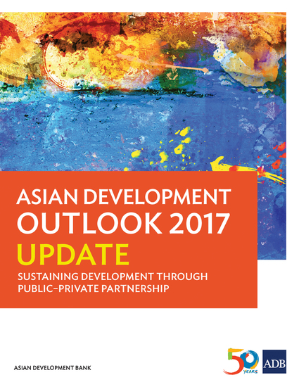 Asian Development Outlook 2017 Update - Sustaining Development through Public-Private Partnership - cover
