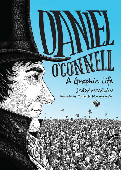 Daniel O'Connell - A Graphic Life - cover