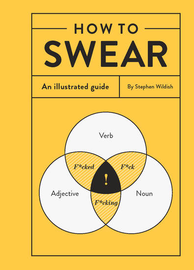 How to Swear - An Illustrated Guide - cover