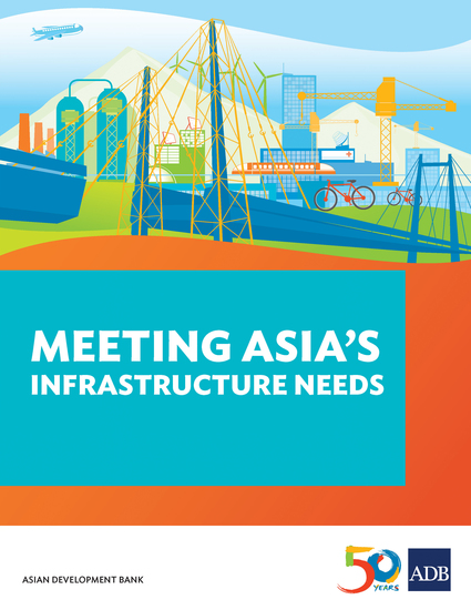 Meeting Asia's Infrastructure Needs - cover