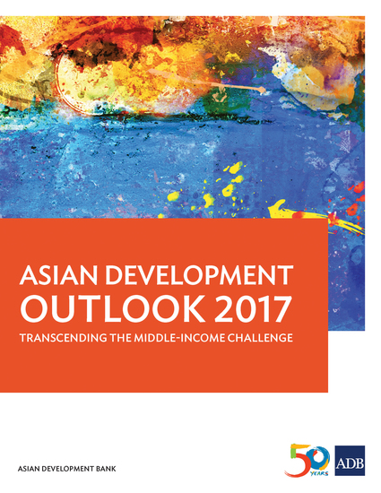 Asian Development Outlook 2017 - Transcending the Middle-Income Challenge - cover