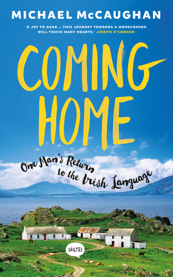 Coming Home - One man's return to the Irish Language - cover