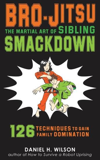 Bro-Jitsu - The Martial Art of Sibling Smackdown - cover