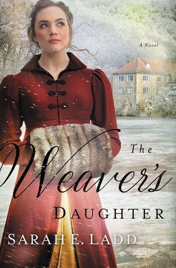 The Weaver's Daughter - A Regency Romance Novel - cover