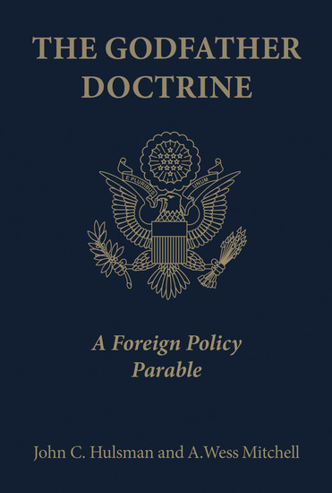 The Godfather Doctrine - A Foreign Policy Parable - cover