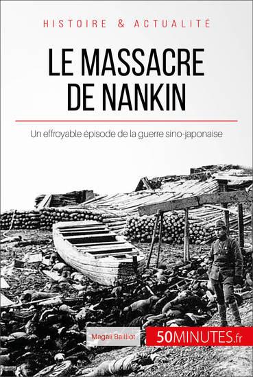 Le massacre de Nankin - Un effroyable épisode de la guerre sino-japonaise - cover