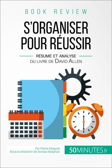 Book review : S'organiser pour réussir - Résumé et analyse du livre de David Allen - cover