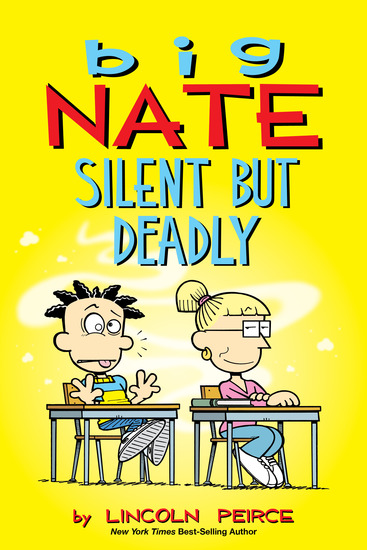 Big Nate: Silent But Deadly - cover