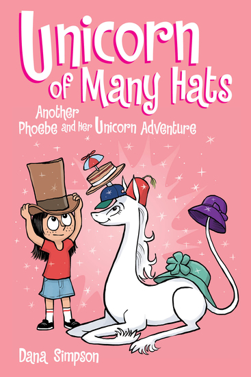 Unicorn of Many Hats (Phoebe and Her Unicorn Series Book 7) - cover