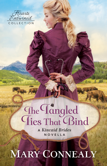 The Tangled Ties That Bind (Hearts Entwined Collection) - A Kincaid Brides Novella - cover