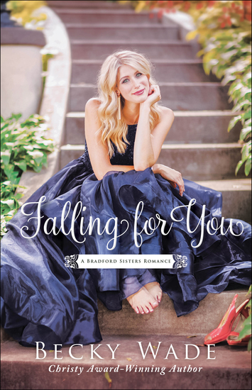 Falling for You (A Bradford Sisters Romance Book #2) - cover