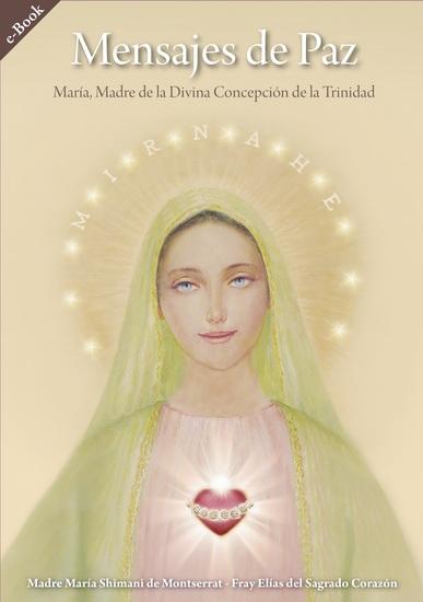 Mensajes de Paz - Madre de la Divina Concepción de la Trinidad - cover
