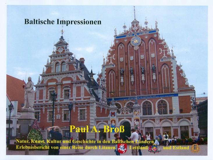 Baltische Impressionen - Natur Kunst Kultur und Geschichte in den Baltischen Ländern - Erlebnisbericht von einer Reise durch Litauen Lettland und Estland - cover