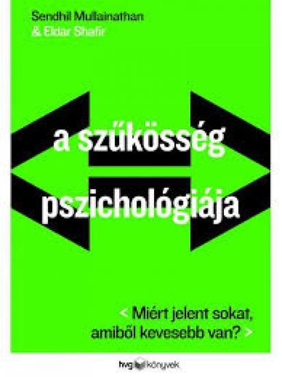A szűkösség pszichológiája - cover