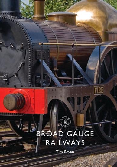 Broad Gauge Railways - cover