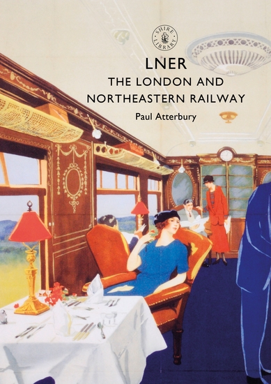 LNER - The London and North Eastern Railway - cover