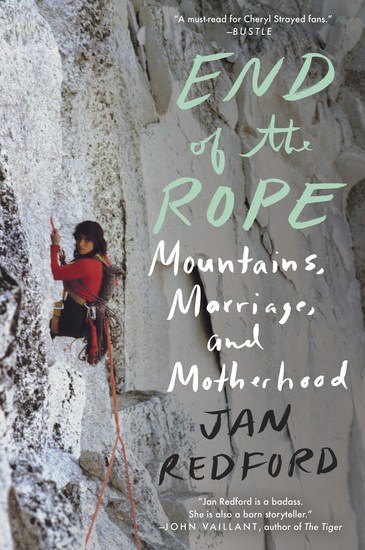 End of the Rope - Mountains Marriage and Motherhood - cover