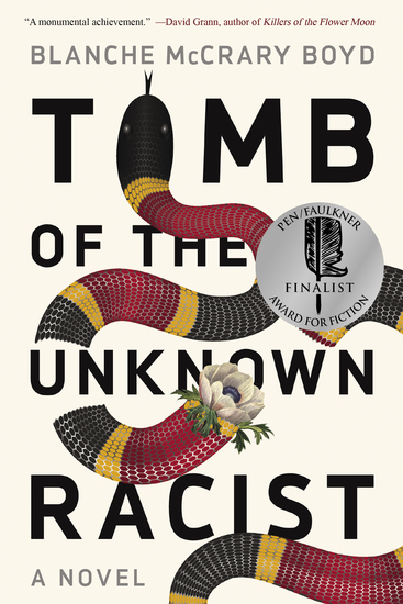 Tomb of the Unknown Racist - A Novel - cover